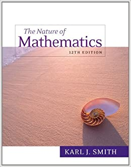 Nature of mathematics (12th edition) by karl j. Smith pdf humble.