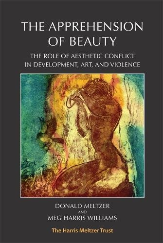Download The Apprehension of Beauty: The role of aesthetic conflict in development, art and violence pdf epub
