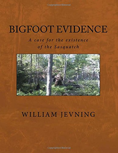 Bigfoot Evidence: A case for the existence of the Sasquatch
