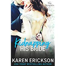 Kidnapping His Bride (The Renaldis Book 2)