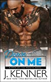Down On Me (Man of the Month Book 1)