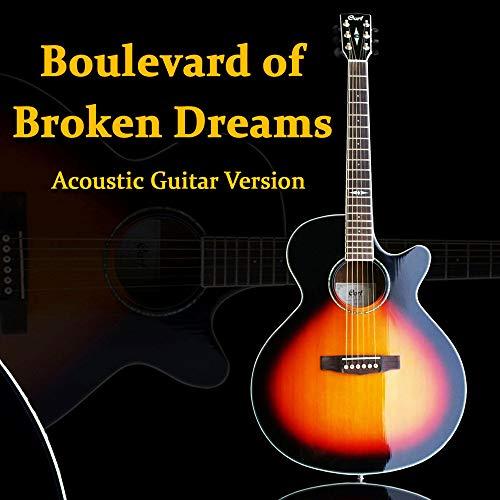 Boulevard Of Broken Dreams (Acoustic Guitar Version)