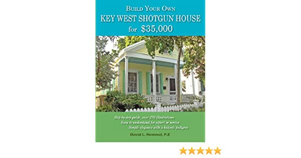 Build Your Own Key West Shotgun House for $35, 000: David L ... on