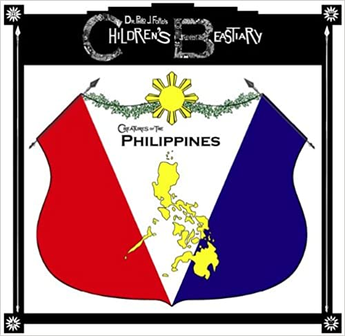 Philo J. Ford's Children's Beastiary: The Philippines
