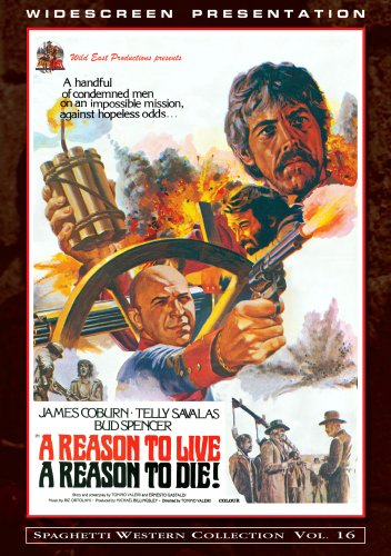 A Reason to Live, A Reason to Die! (Spaghetti Western Collection Vol. 16)