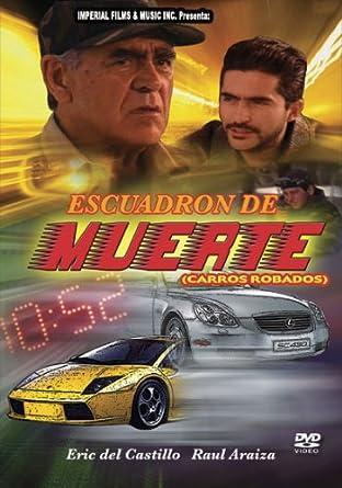 Escuadron De La Muerte Erick Del Castillo Cine Y Tv