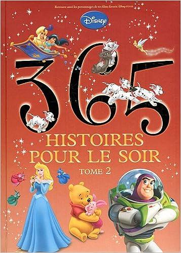 365 Histoires Pour Le Soir French Edition Disney