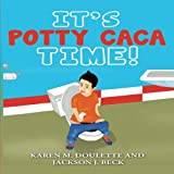 img - for It's Potty Caca Time! book / textbook / text book