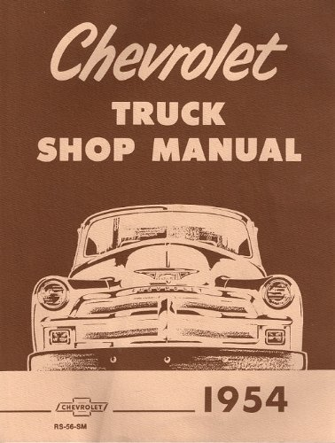 Chevrolet Truck Shop Manual (Chevrolet One Fifty Series)