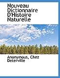 Nouveau Dictionnaire D'Histoire Naturelle, Anonymous and Anonymous, 1140602578