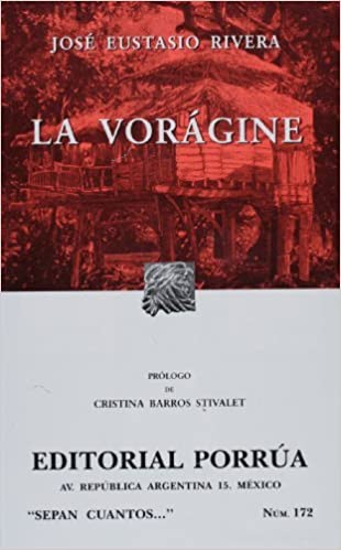 Book La voragine (Sepan Cuantos) (Spanish Edition) by Jose Eustacio Rivera (2004-01-01)