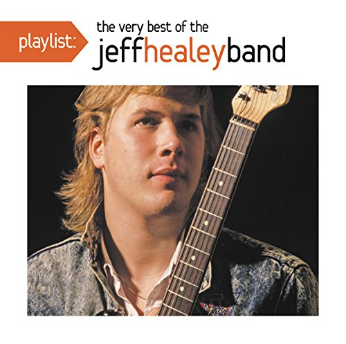 CD : Jeff Healey - Playlist: The Very Best of the Jeff Healey Band (CD)