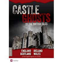 Castle Ghosts of the British Isles (2009)