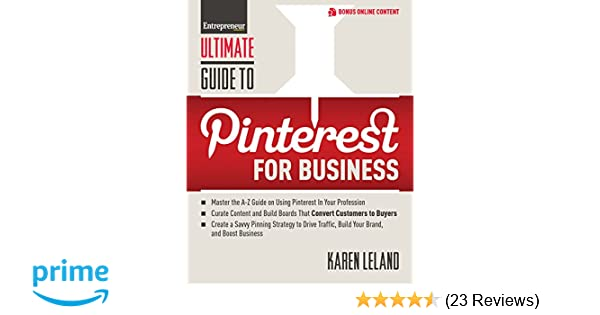 9f1351fd24f Ultimate Guide to Pinterest for Business (Ultimate Series)  Karen Leland   9781599185088  Amazon.com  Books