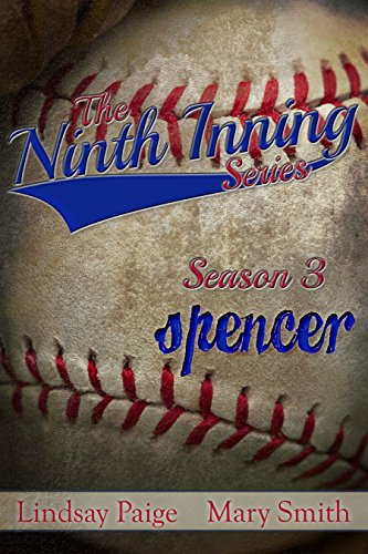 Spencer (The Ninth Inning Book 8)