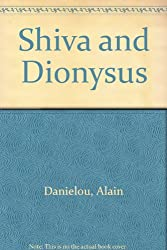 Shiva and Dionysus (English and French Edition)