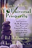 How to Achieve YOUniversal Prosperity: And