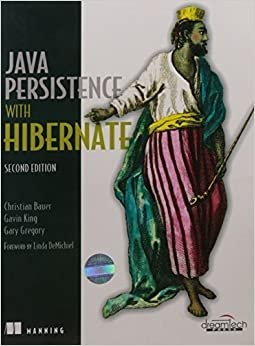 Java Persistence With Hibernate , 2Nd Edition by Gary Gregory , Linda Demichiel Christian Bauer (2016-06-07)