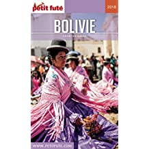 BOLIVIE 2018 Petit Futé (Country Guide) (French Edition)