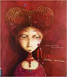 Princesas (Spanish Edition): Philippe Lechermeie: 9788426359094
