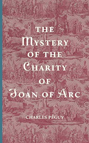 The Mystery of the Charity of Joan of Arc