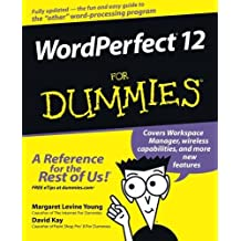 WordPerfect 12 For Dummies by Margaret Levine Young (2004-10-08)