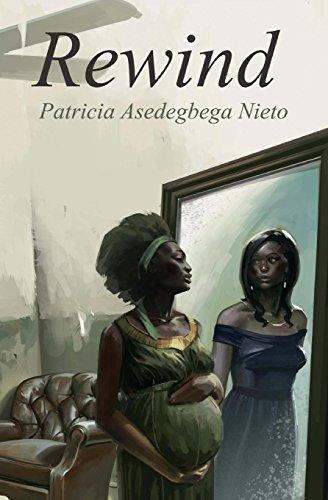 Rewind  [Patricia Asedegbega Nieto] (Tapa Blanda)
