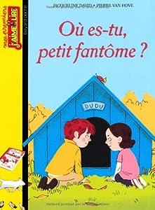 "Afficher ""Où es-tu, petit fantôme ?"""