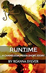 Runtime (Chameleon Moon Short Stories)