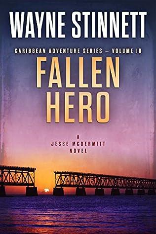 Fallen Hero (Jesse McDermitt, book 10) by Wayne Stinnett