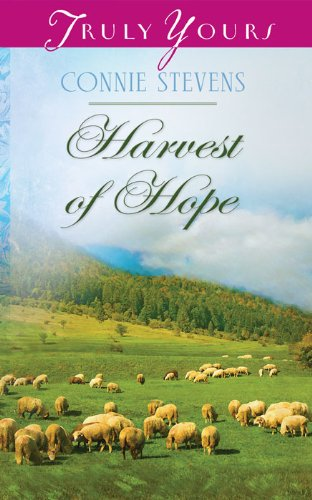 Harvest of Hope (Truly Yours Digital Editions Book 1008)