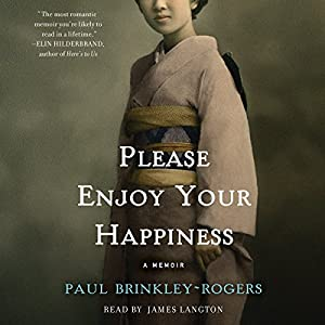 Please Enjoy Your Happiness Audiobook