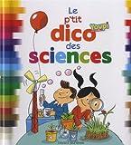 """Afficher """"Le p'tit dico des sciences"""""""