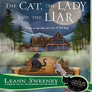 The Cat, the Lady and the Liar Hörbuch