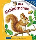 Das Eichhörnchen: Meyers Kinderbibliothek