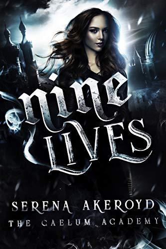 Nine Lives by Serena Akeroyd