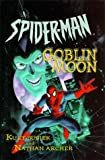 img - for Spiderman: Goblin Moon by Kurt Busiek (1-Jun-1999) Hardcover book / textbook / text book