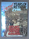 Signal Years of Retreat, 1943-44: Hitler's Wartime Picture Magazine
