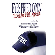 Eyes Pried Open: Rookie FBI Agent