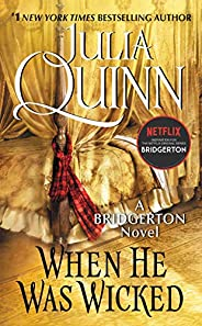When He Was Wicked (Bridgertons Book 6)
