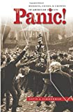 Panic!: Markets, Crises, and Crowds in American Fiction (Cultural Studies of the United States)
