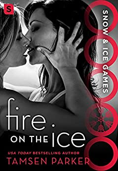 Fire on the Ice: Snow & Ice Games by [Parker, Tamsen]
