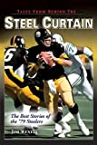 Tales from Behind the Steel Curtain