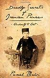 Deadly Secrets of Iranian Princes, Pascal Mahvi, 1770672192