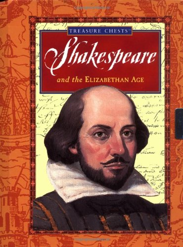 Download Shakespeare And The Elizabethan Age (Treasure Chests) PDF