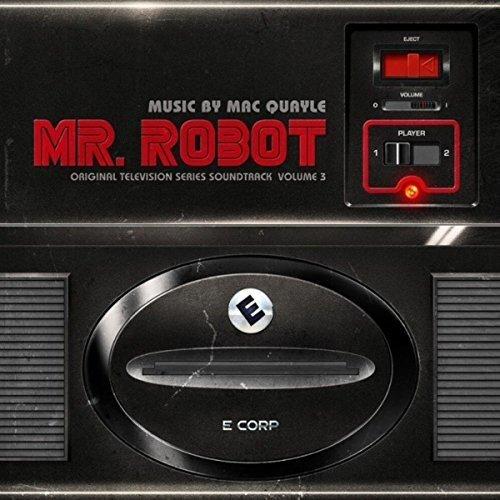 Mac Quayle - Mr Robot 3 - O.S.T.