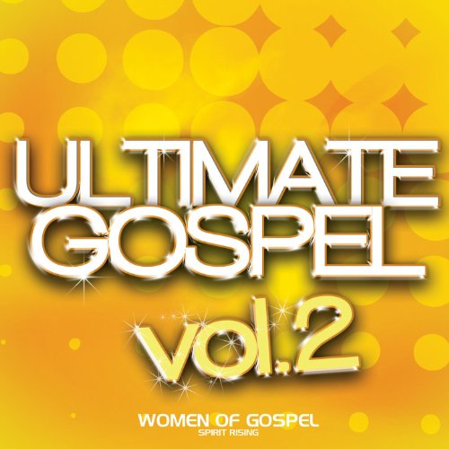 Ultimate Gospel Vol. 2 Women o...