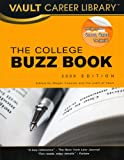 The College Buzz Book (Vault Career Library)