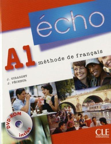 Echo (Nouvelle Version): Livre De L'Eleve + Portfolio + DVD-Rom A1 by Girardet, Jacky, Pecheur, Jacques (2010) Paperback
