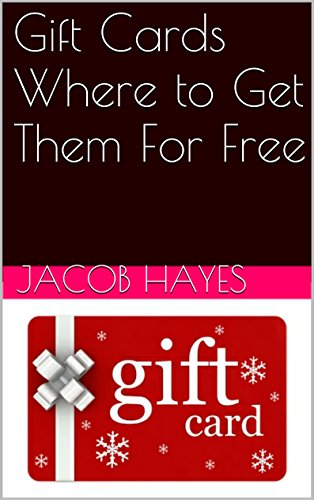 Amazon gift cards where to get them for free ebook jacob gift cards where to get them for free by hayes jacob negle Gallery
